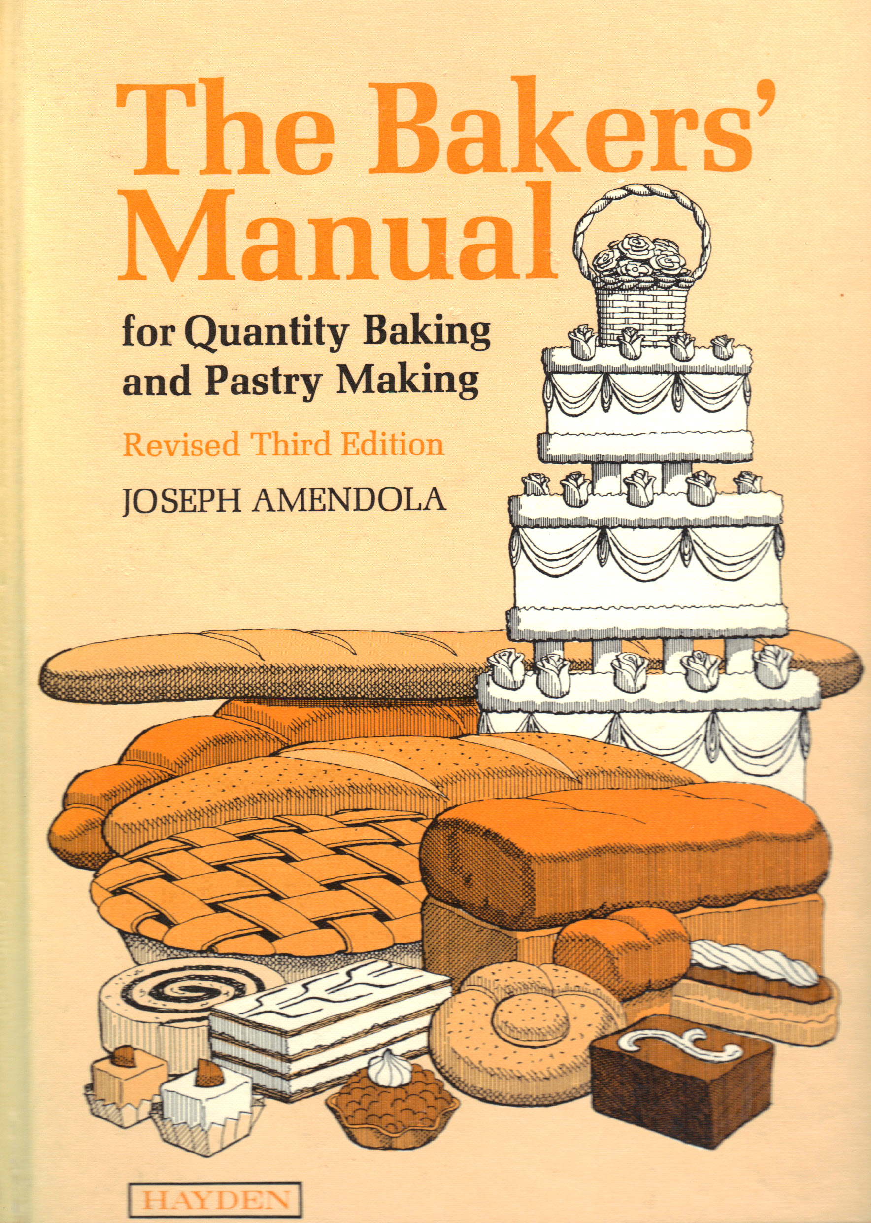 Image for BAKERS' MANUAL FOR QUANTITY BAKING AND PASTRY MAKING