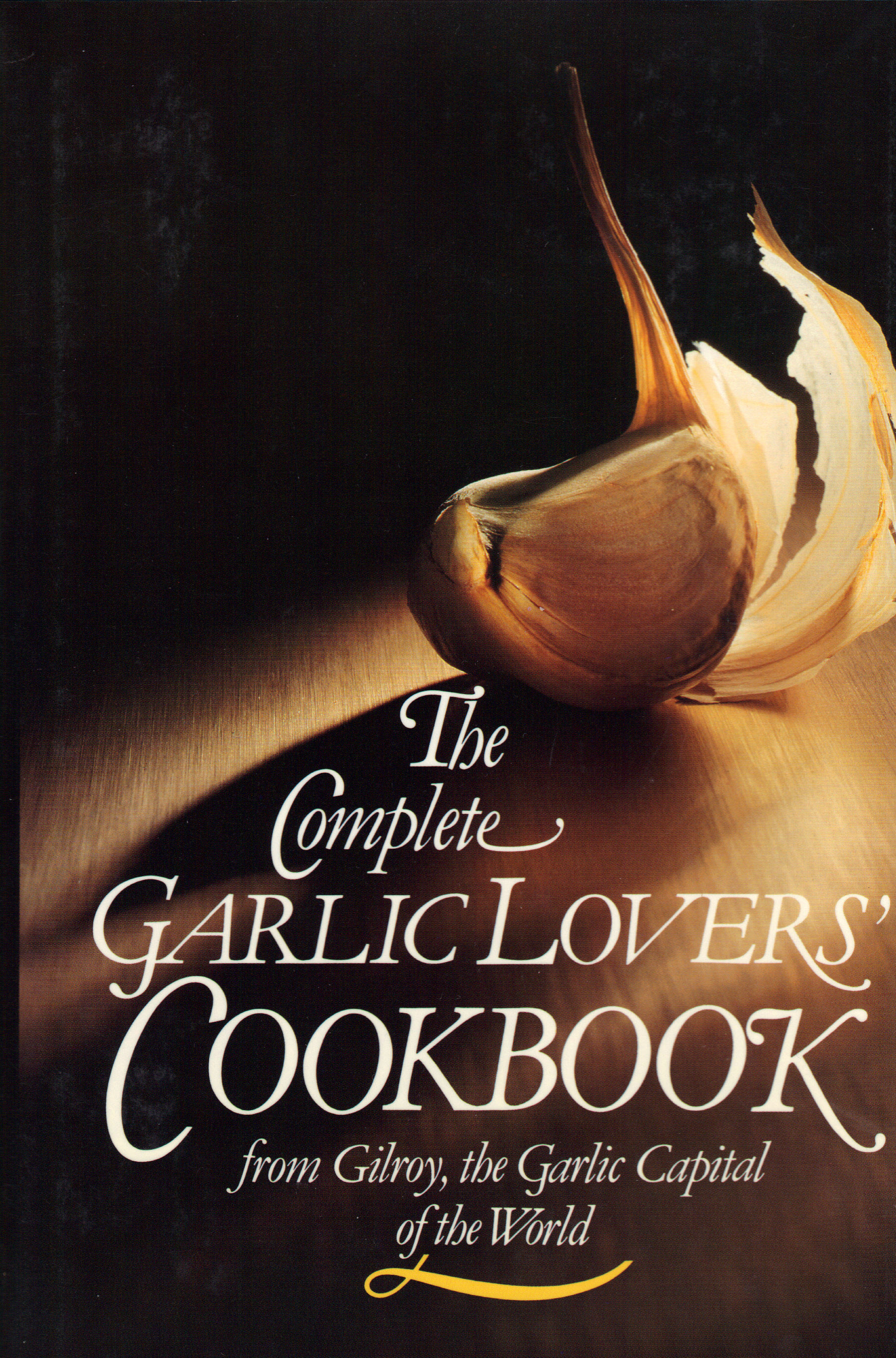 Image for THE COMPLETE GARLIC LOVERS' COOKBOOK