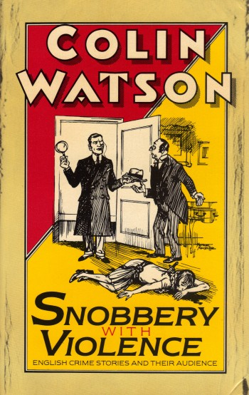Image for SNOBBERY WITH VIOLENCE ~ English Crime Stories and Their Audience