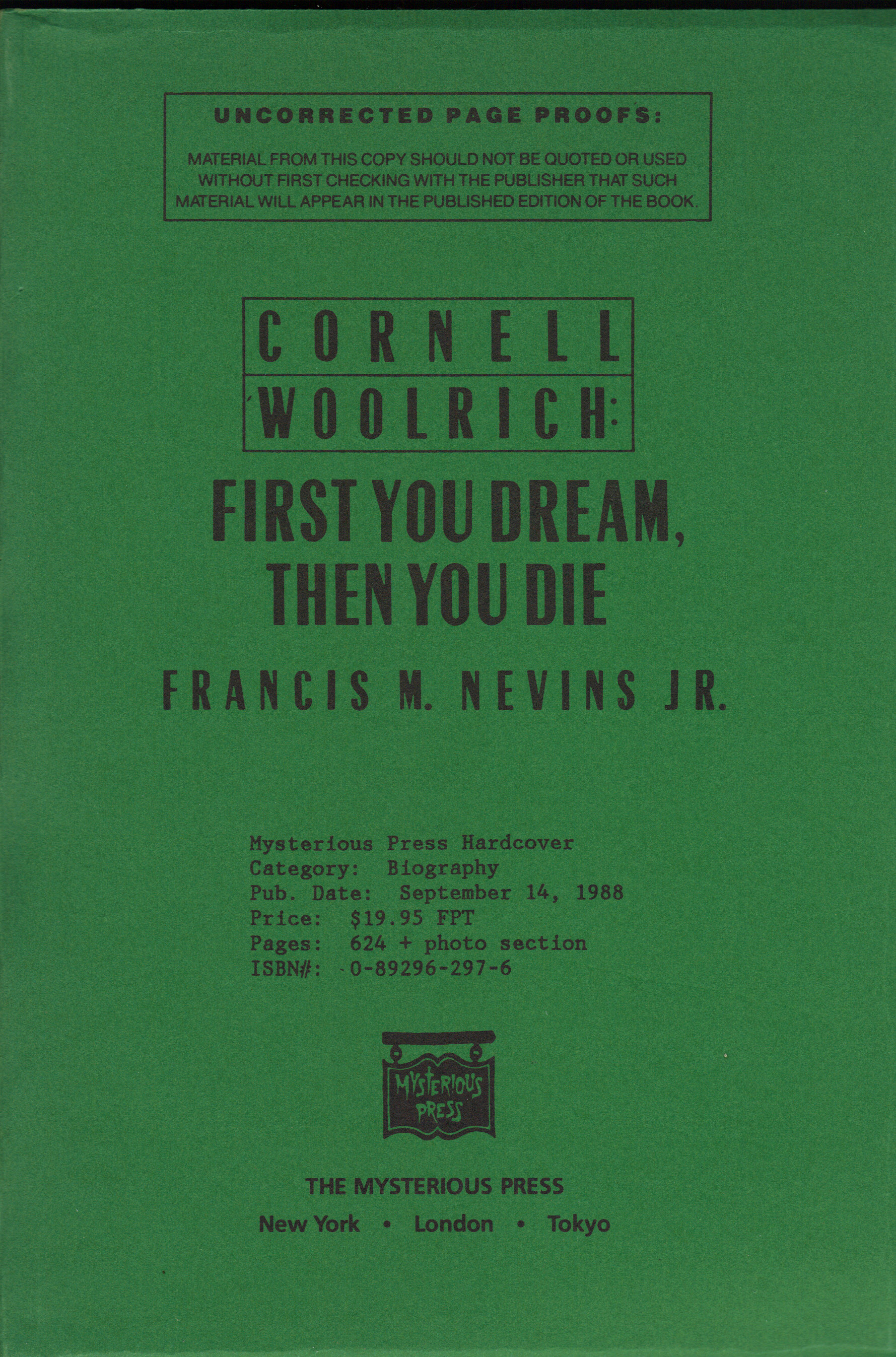 Image for CORNELL WOOLRICH:  First You Dream, Then You Die