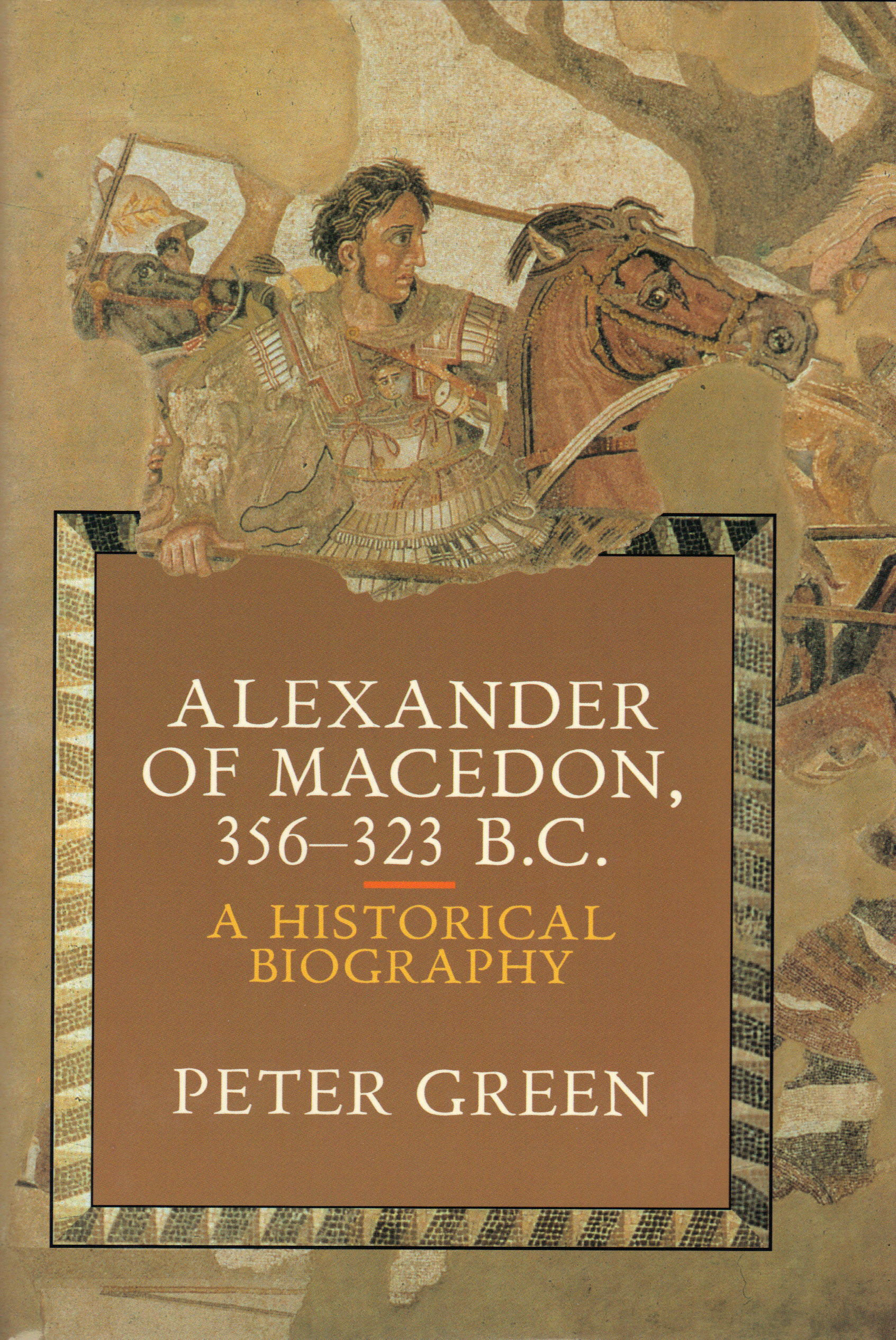 Image for ALEXANDER OF MACEDON,  356-323 B.C. ~ A Historical Biography