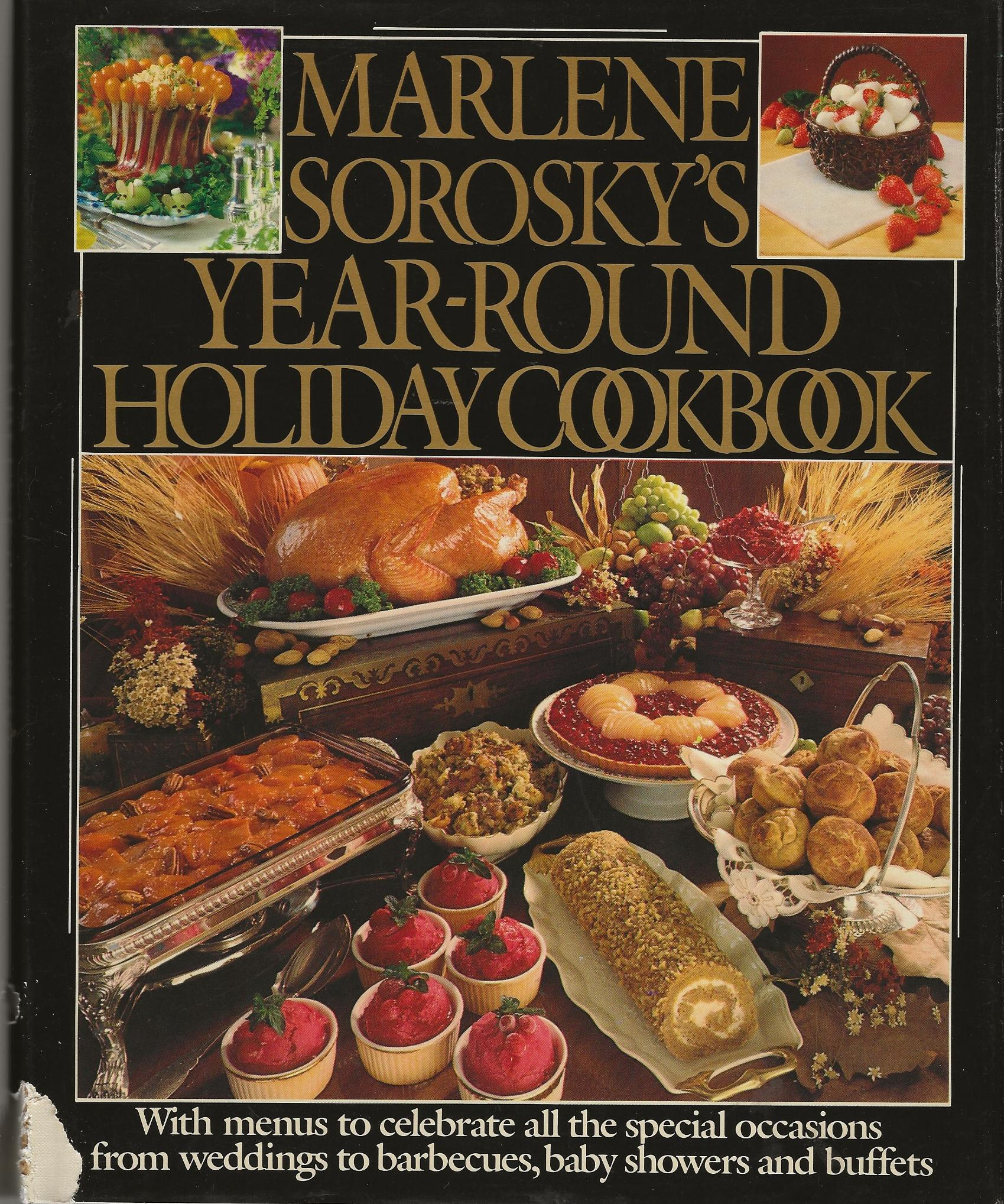 Image for MARLENE SOROSKY'S YEAR-ROUND HOLIDAY COOKBOOK