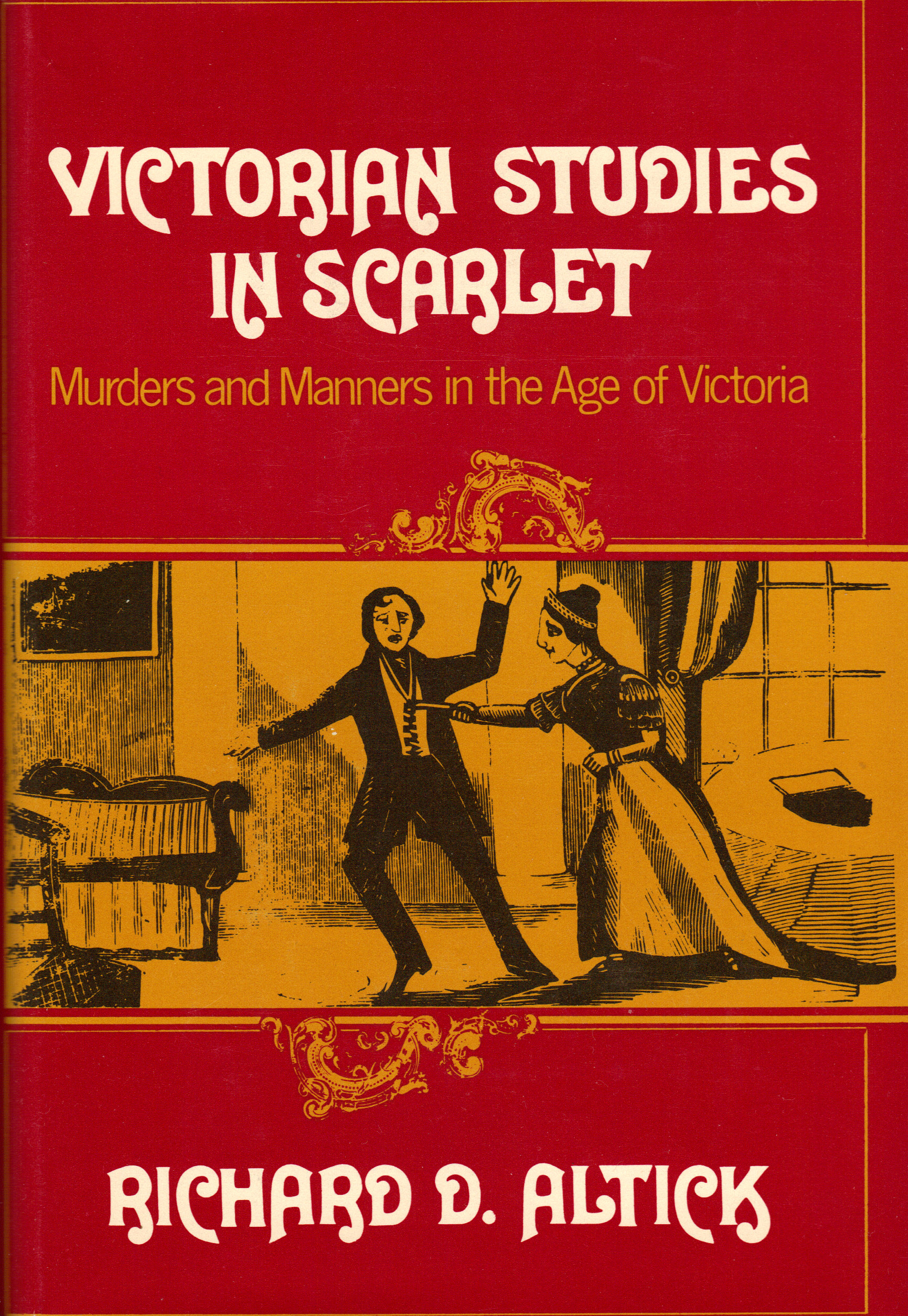 Image for VICTORIAN STUDIES IN SCARLET ~Murders and Manners in the Age of Victoria