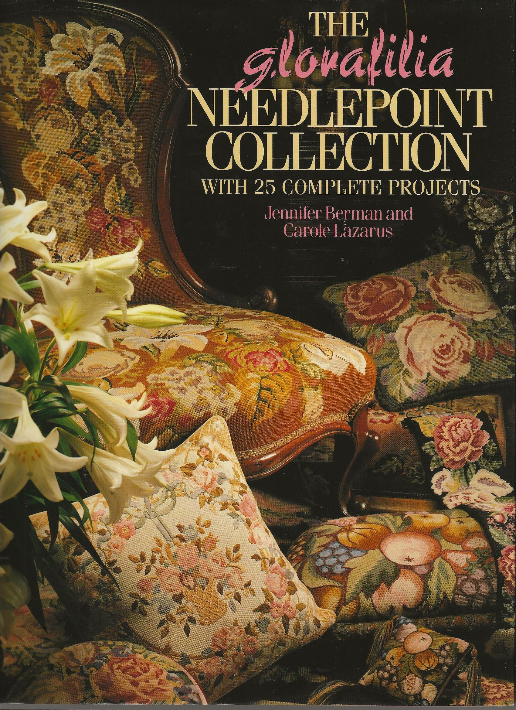 Image for THE GLORAFILIA NEEDLEPOINT COLLECTION ~ With 25 Complete Projects