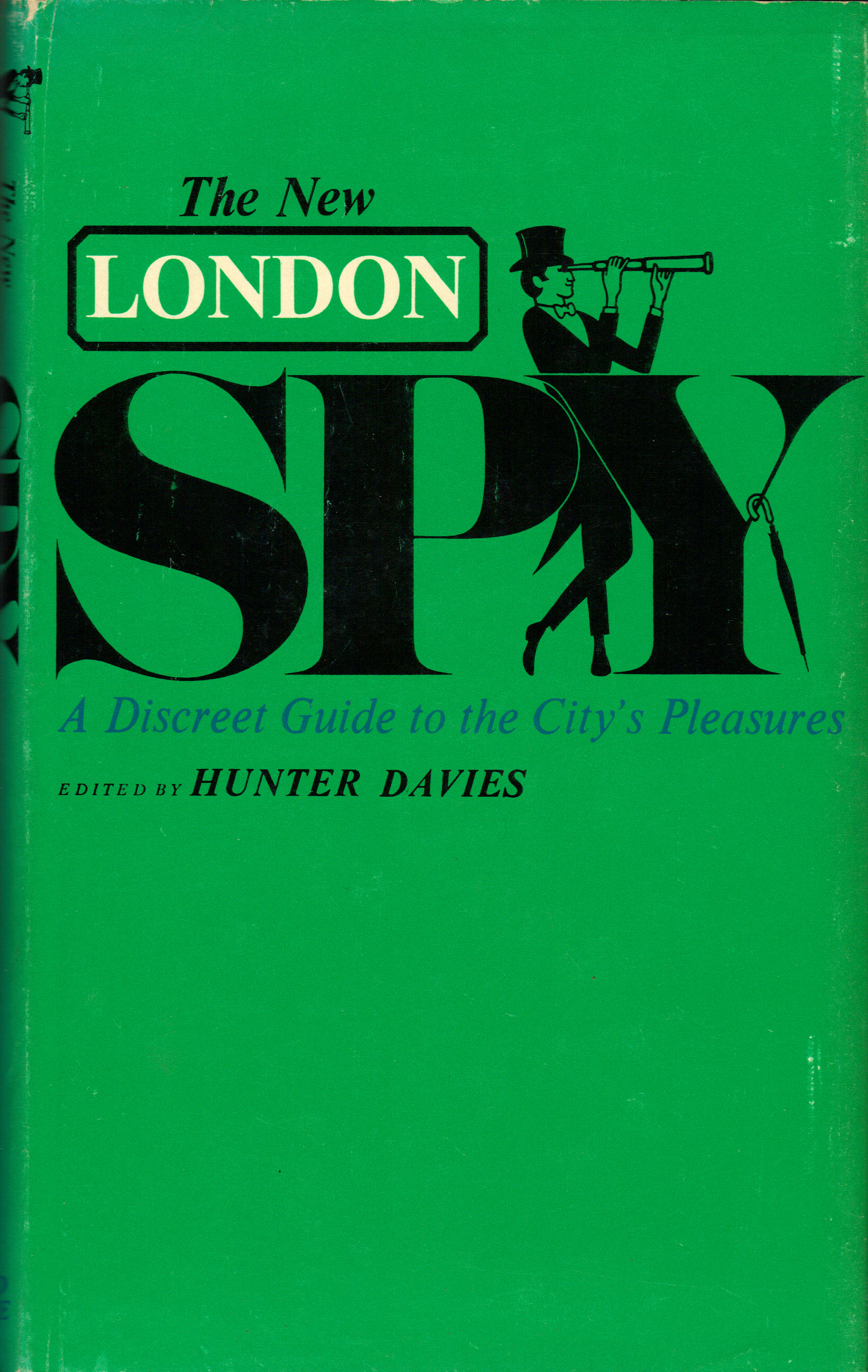Image for THE NEW LONDON SPY ~A Discreet Guide to the City's Pleasures