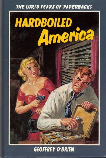 Image for HARDBOILED AMERICA ~The Lurid Years of Paperbacks