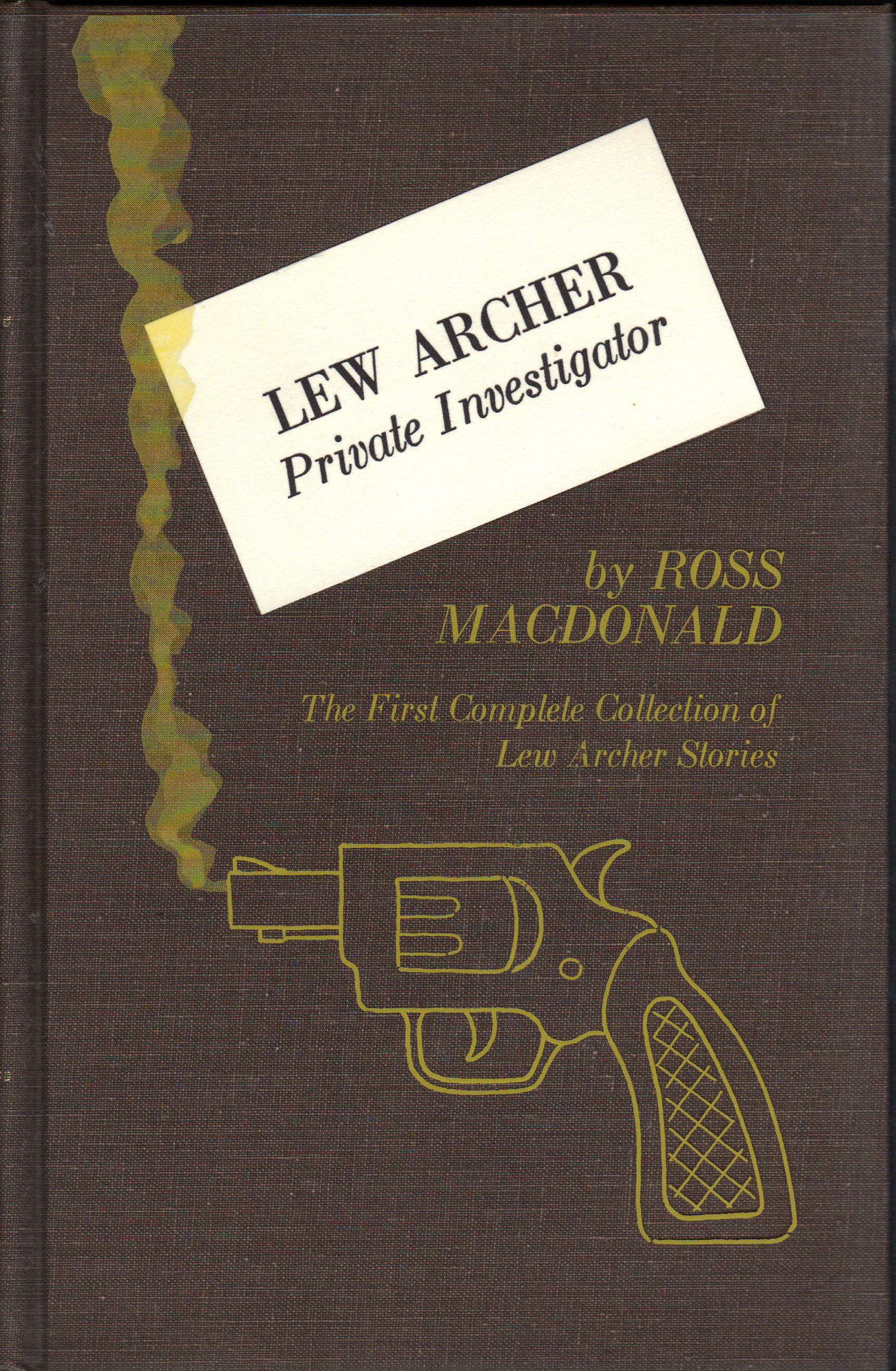 Image for LEW ARCHER PRIVATE INVESTIGATOR ~The First Complete Collection of Lew Archer Stories
