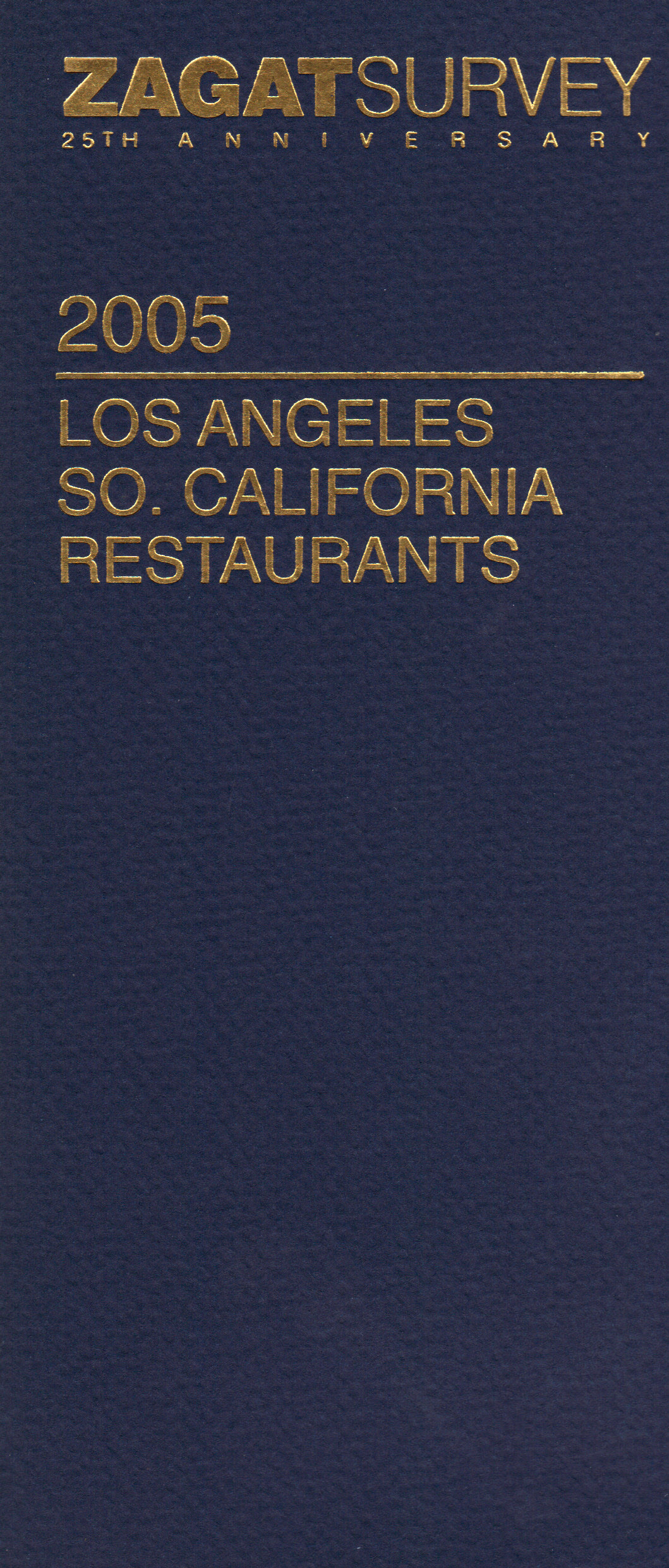Image for 2005 LOS ANGELES SO. CALIFORNIA RESTAURANTS