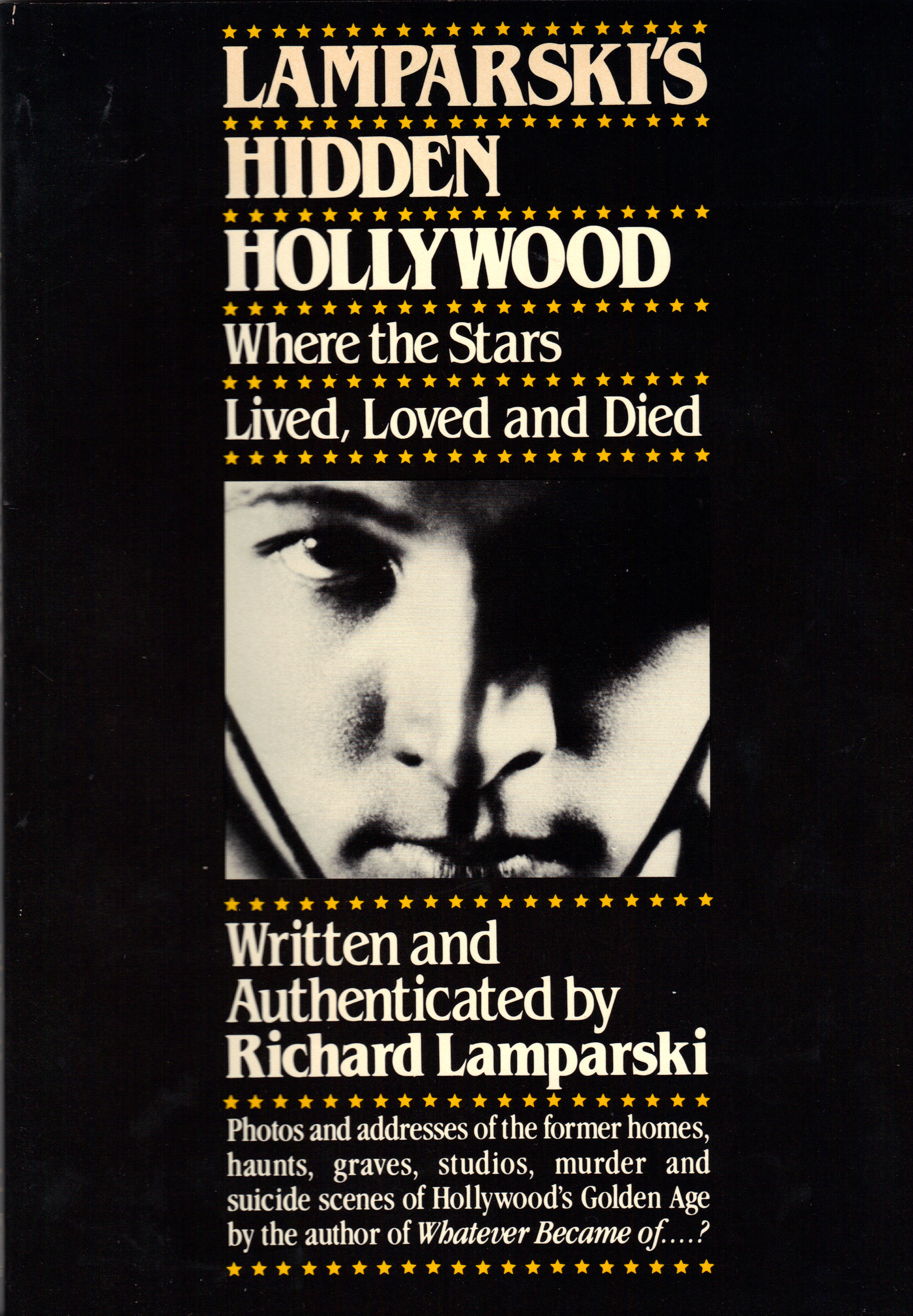 Image for LAMPARSKI'S HIDDEN HOLLYWOOD ~ Where the Stars Lived, Loved and Died