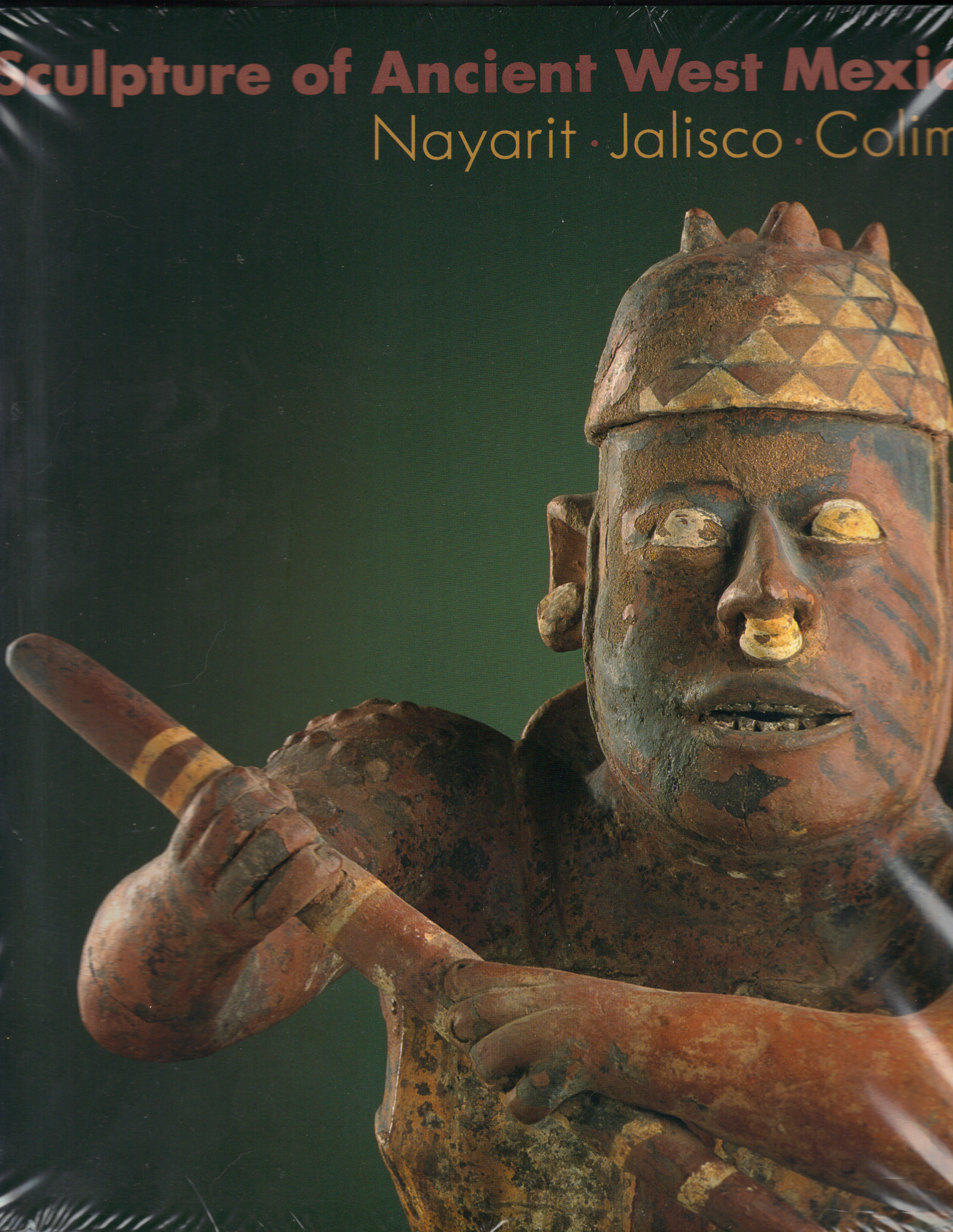 Image for SCULPTURE OF ANCIENT WEST MEXICO ~ Nayarit . Jalisco . Colima