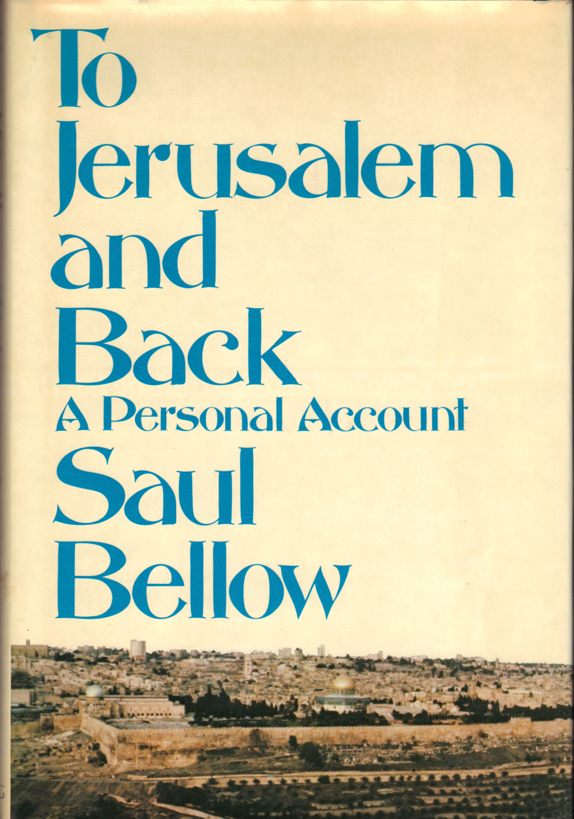 Image for TO JERUSALEM AND BACK ~ A Personal Account