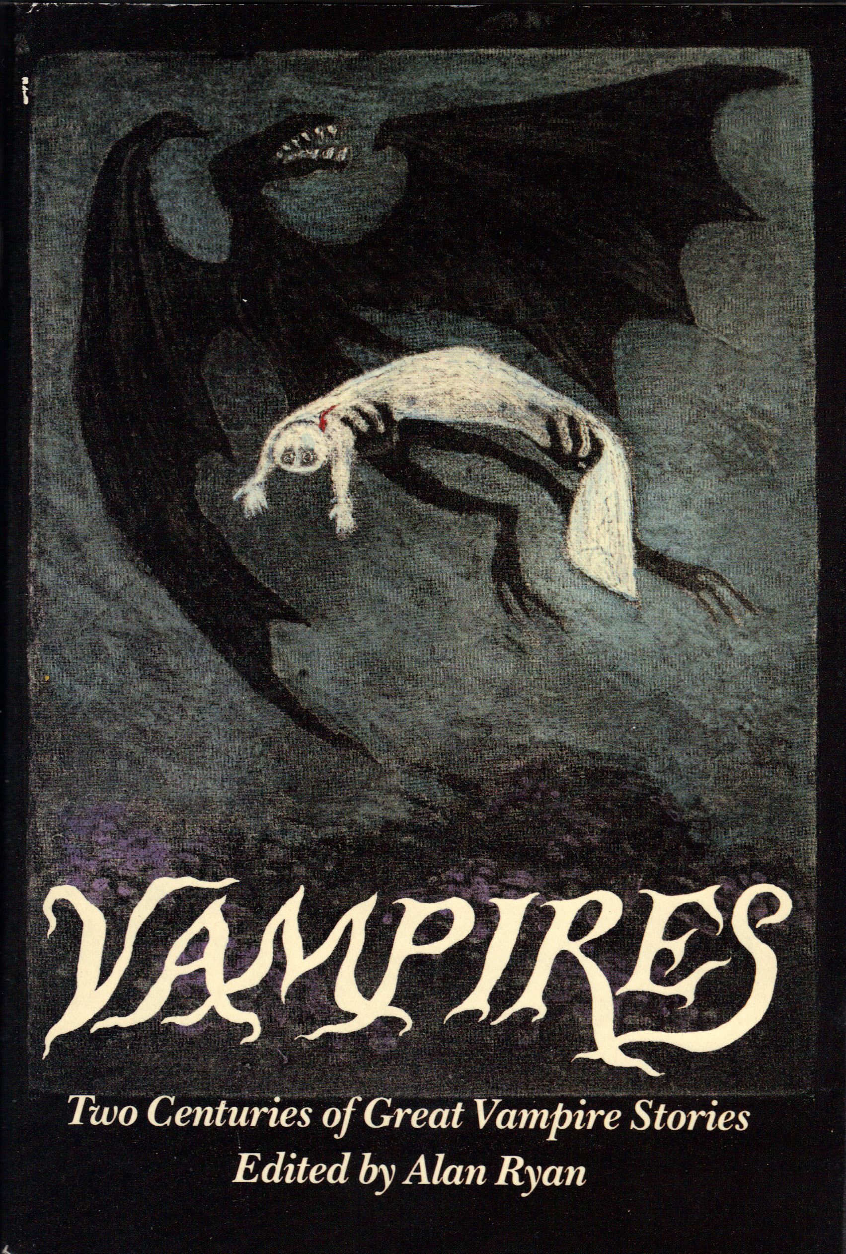 Image for VAMPIRES ~ Two Centuries of Great Vampire Stories