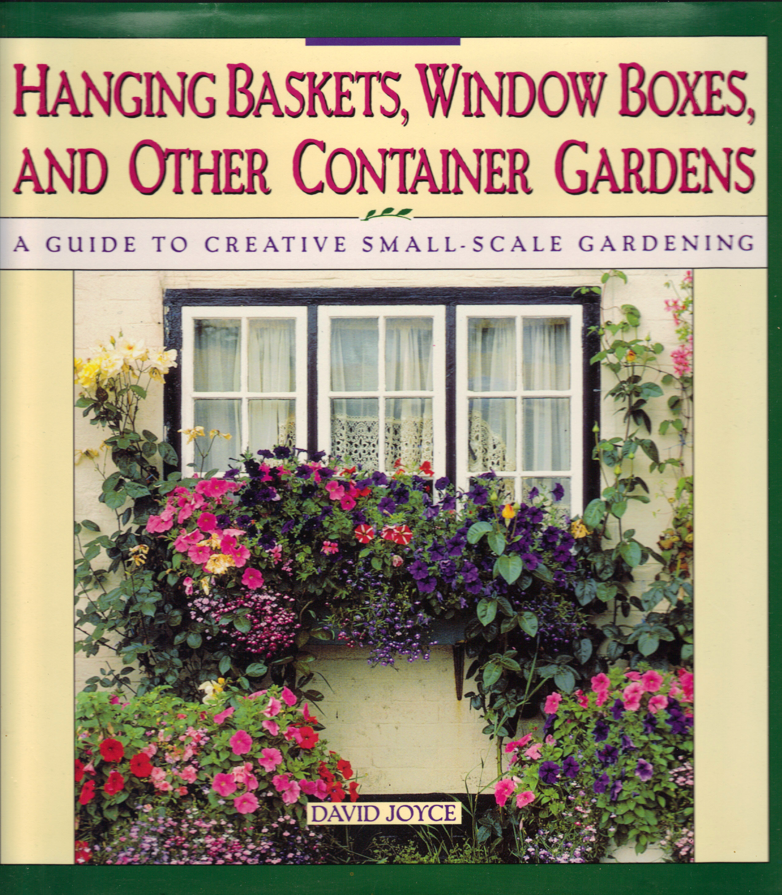 Image for HANGING BASKETS, WINDOW BOXES, AND OTHER CONTAINER GARDENS