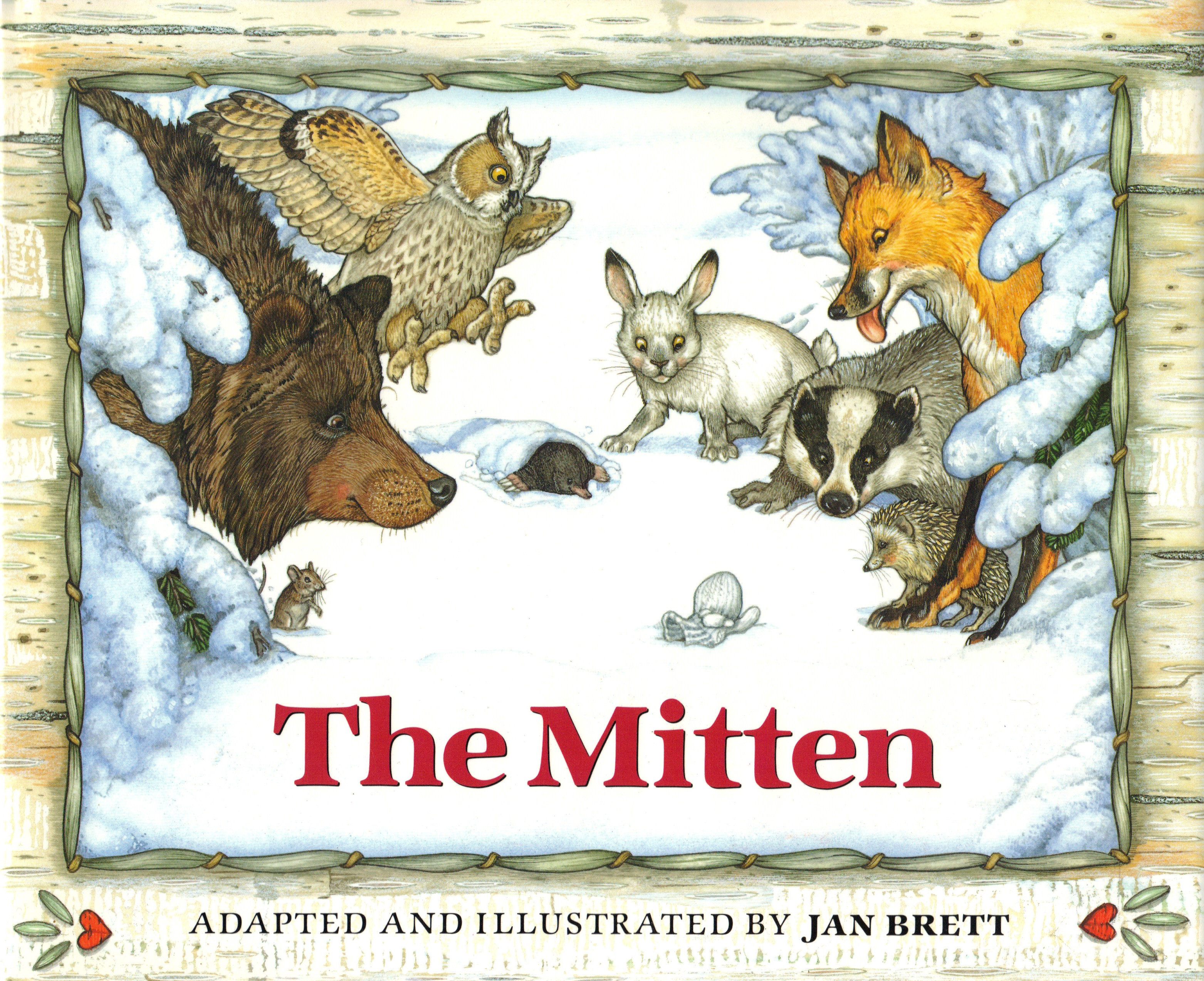 Image for THE MITTEN ~ A Ukrainian Folktale Adapted and Illustrated By Jan Brett