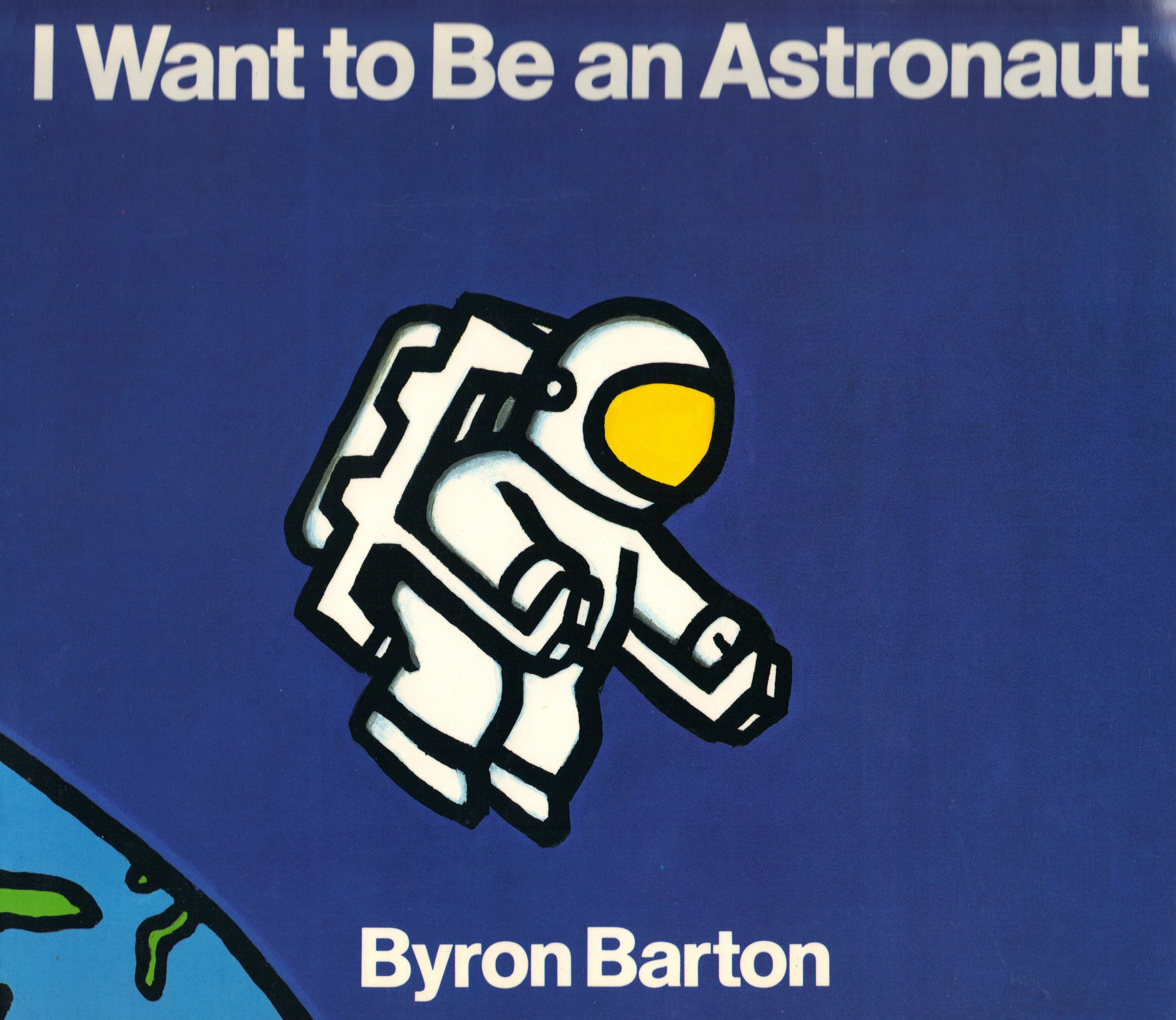 Image for I WANT TO BE AN ASTRONAUT