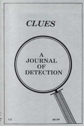 Image for CLUES ~ A JOURNAL OF DETECTION ~ Vol. 1:2 Fall/Winter 1980