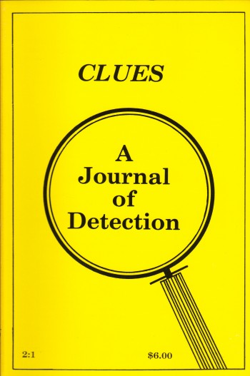 Image for CLUES ~ A JOURNAL OF DETECTION ~ Vol. 2:1 Spring/Summer 1981