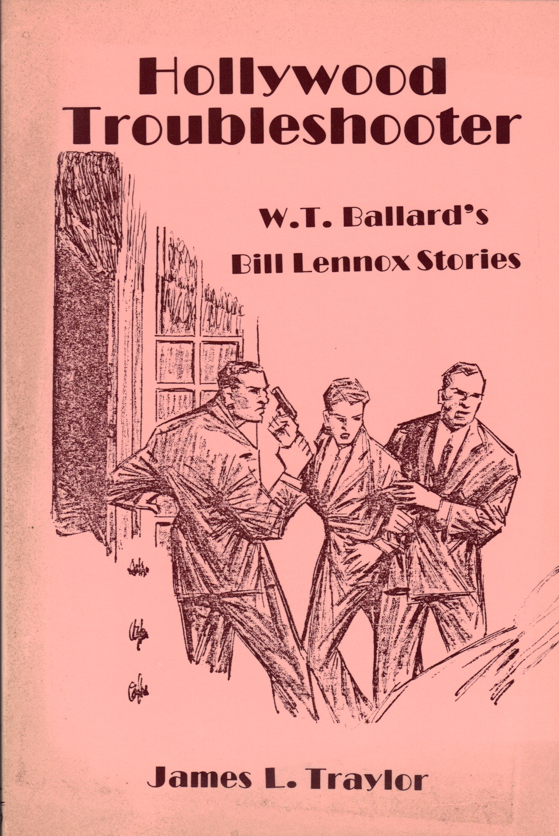 Image for HOLLYWOOD TROUBLESHOOTER ~ W. T. Ballard's Bill Lennox Stories