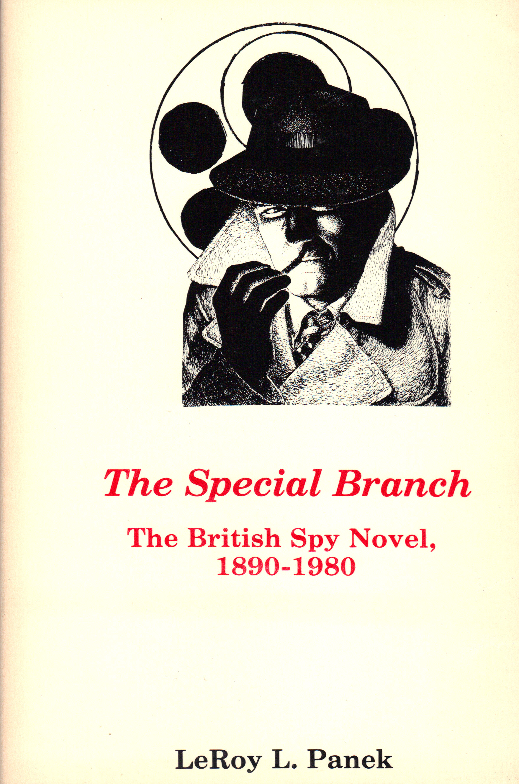 Image for THE SPECIAL BRANCH ~ The British Spy Novel, 1890-1980