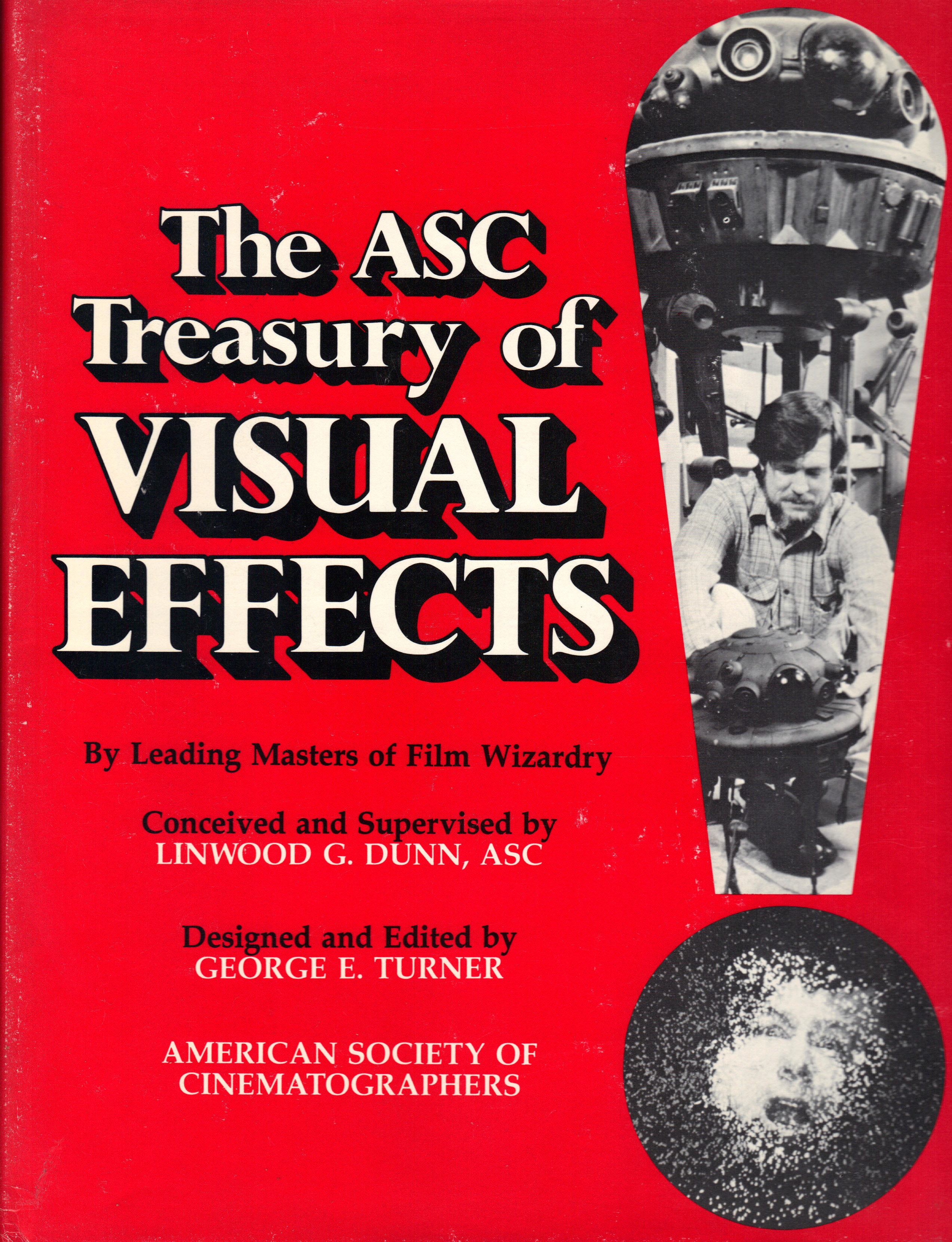 Image for THE ASC TREASURY OF VISUAL EFFECTS By Leading Masters of Film Wizardry