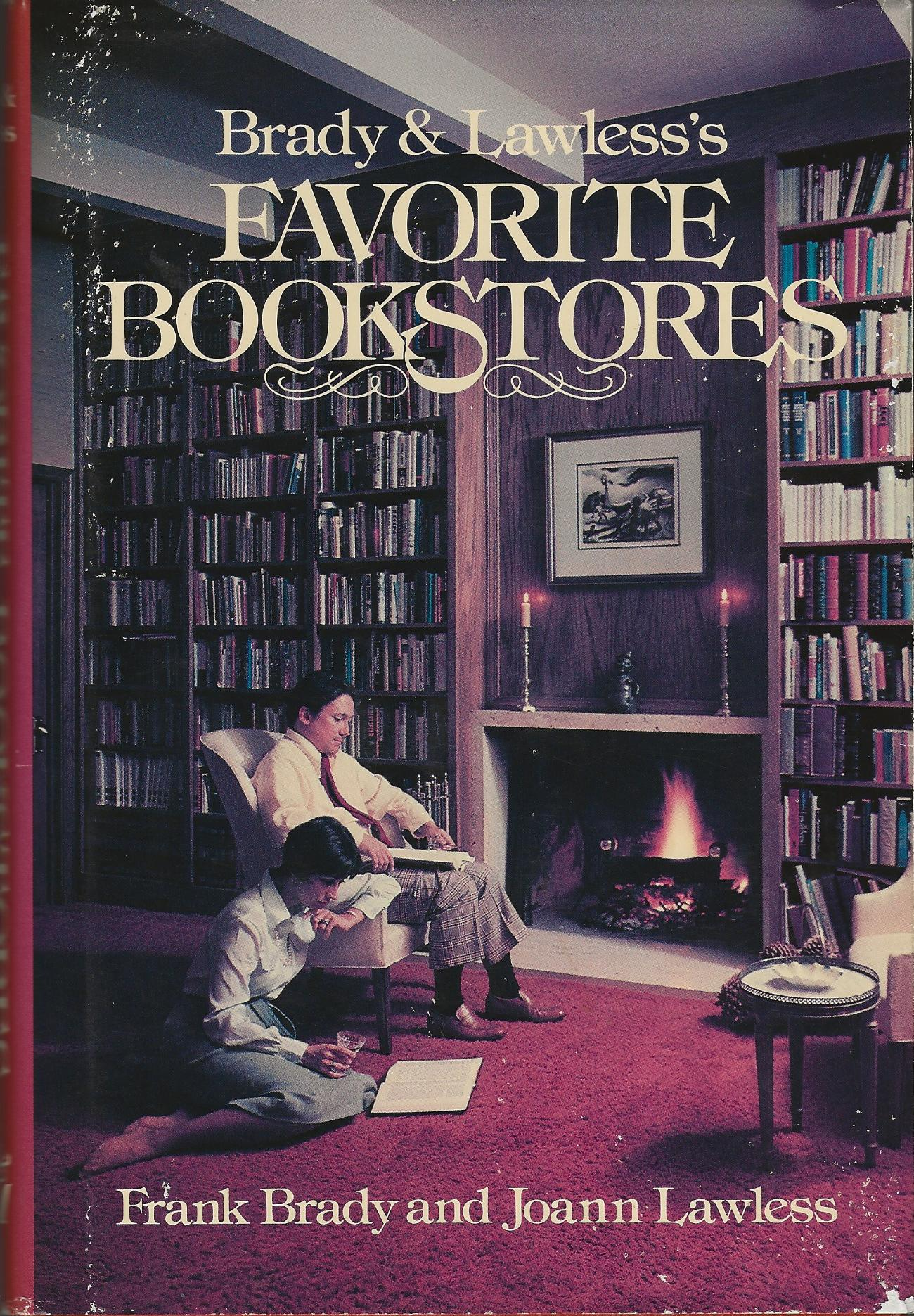 Image for BRADY & LAWLESS'S FAVORITE BOOKSTORES