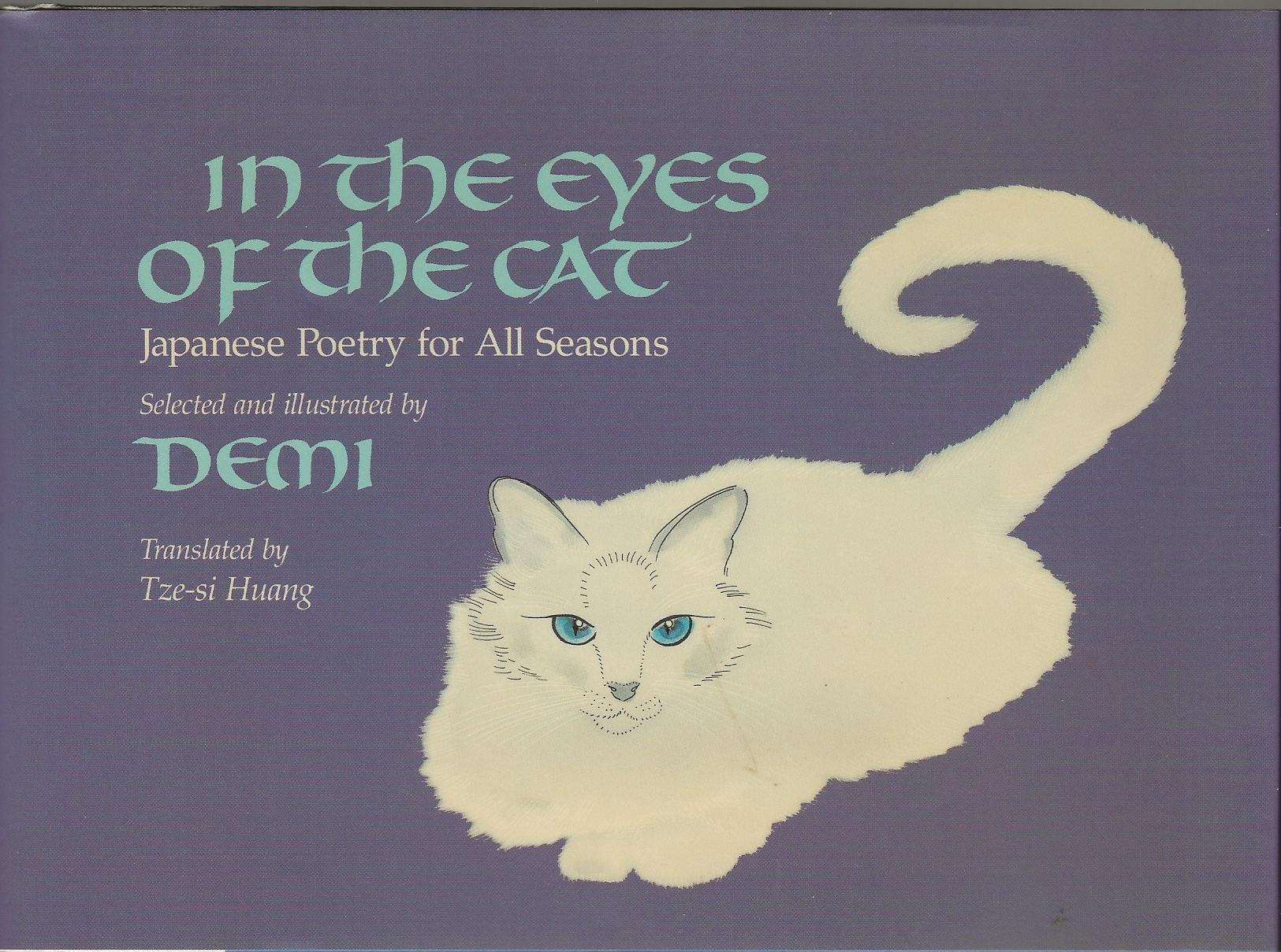 Image for IN THE EYES OF THE CAT ~ Japanese Poetry For All Seasons