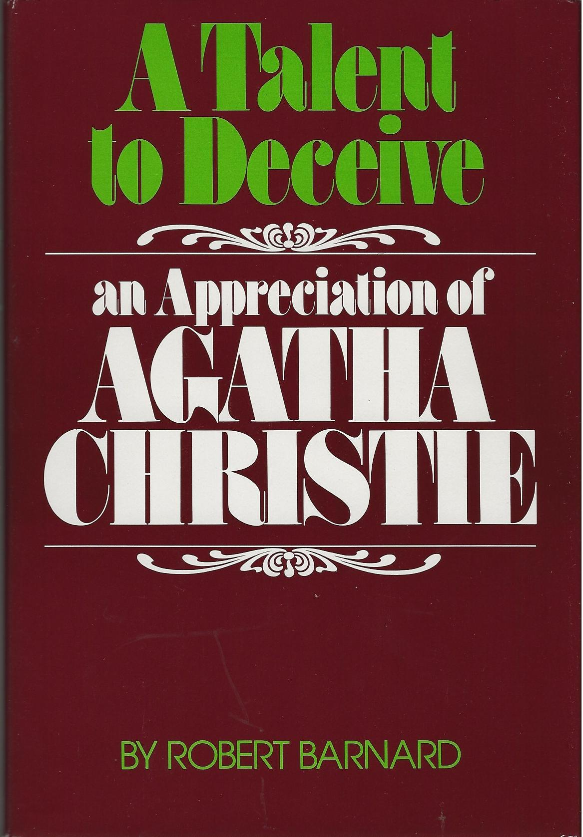 Image for A TALENT TO DECEIVE ~ An Appreciation Of Agatha Christie